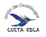 union_ornitologos_costa_rica